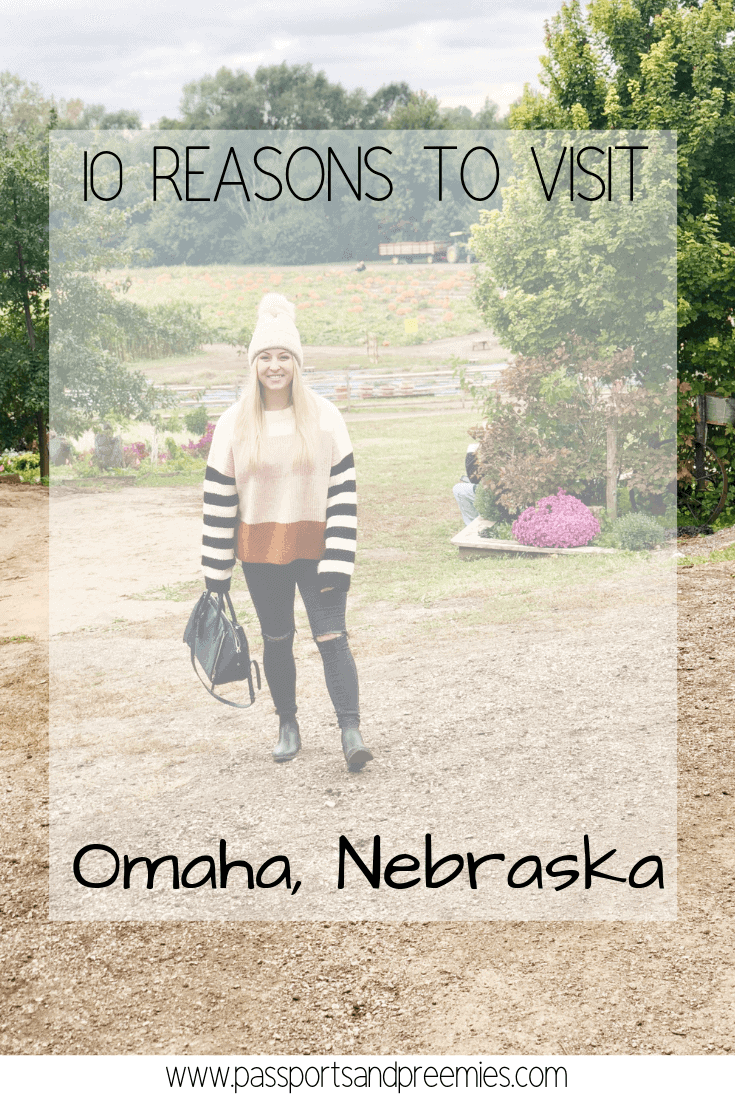 10 Reasons to Visit Omaha, Nebraska