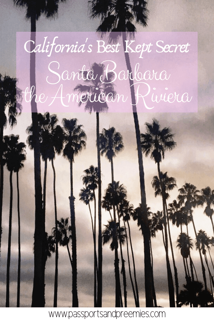 Santa Barbara, the American Riviera