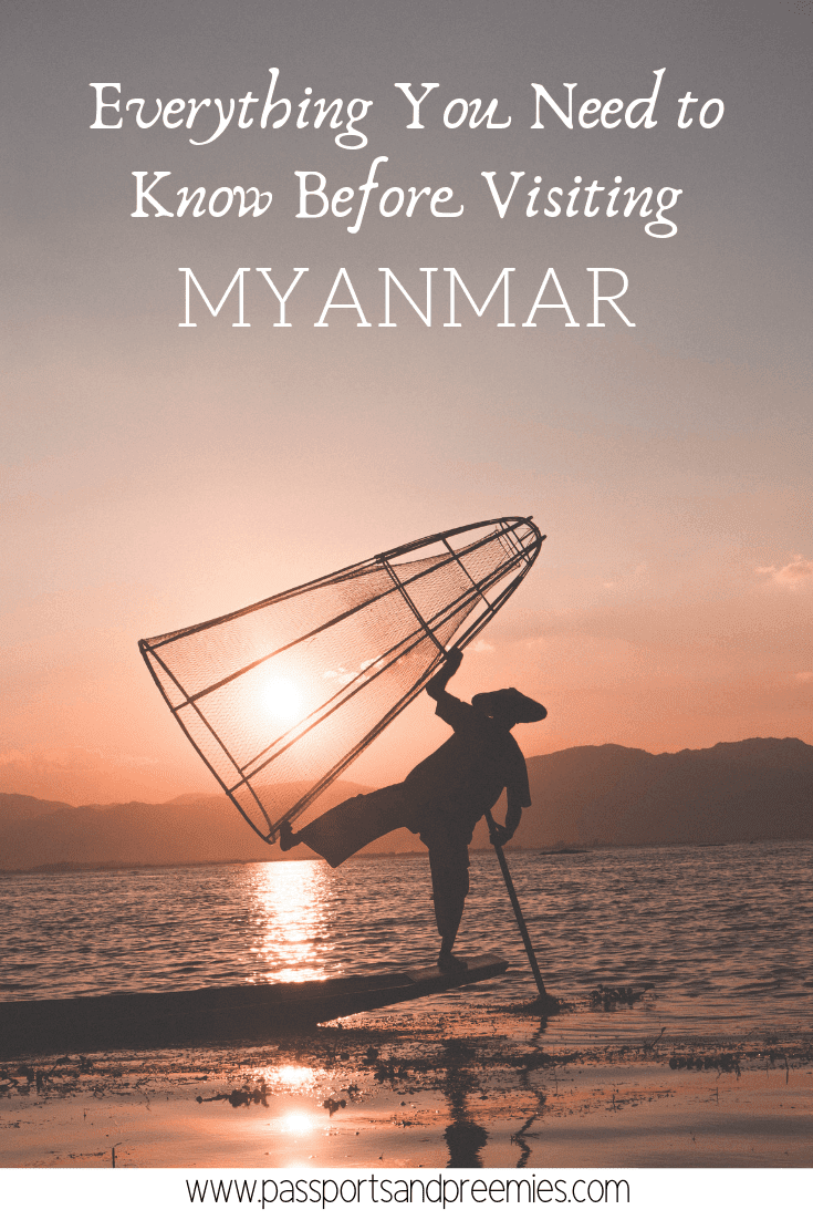 Pin Me - Everything You Need to Know Before Visiting Myanmar