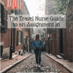 The Travel Nurse Guide to Boston