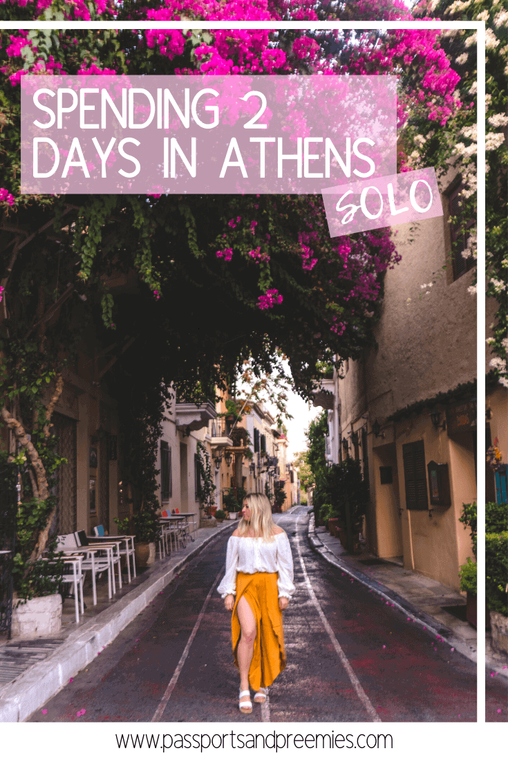 How to Spend 2 Days in Athens SOLO